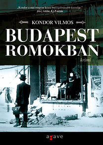 Kondor Vilmos: Budapest romokban
