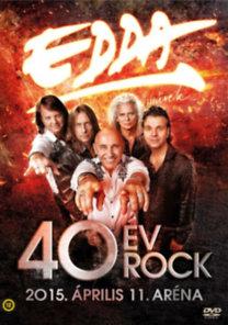 Edda: 40 év Rock (2015.04.11-i Aréna koncert) - DVD