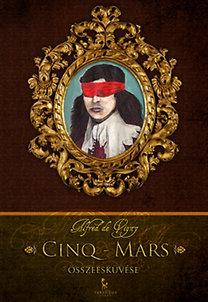 Vigny, Alfred de: Cinq-Mars összeesküvése