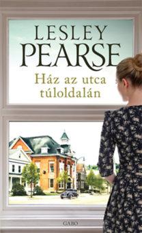 Lesley Pearse: Ház az utca túloldalán