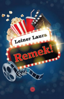 Leiner Laura: Remek!