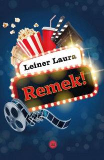Leiner Laura: Remek!