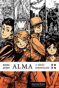 Berg Judit; Polgár Judit: Alma - A sötét birodalom