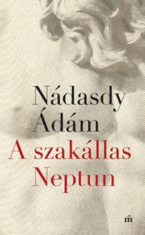 Nádasdy Ádám: A szakállas Neptun