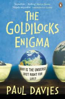 Paul Davies: The Goldilocks Enigma