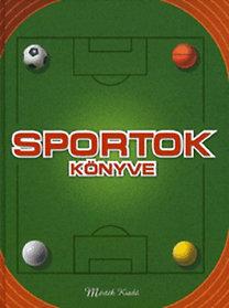 Ray (szerk.) Stubbs: Sportok könyve - Sportágak, Versenyek, Taktikák, Technikák - Sportágak - versenyek -taktikák - technikák