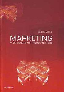 Vágási Mária: Marketing - stratégia és menedzsment