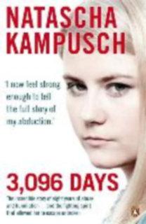 Kampusch, Natascha: 3 096 Days