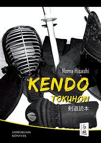 Noma Hisashi: Kendo Tokuhon
