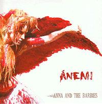Anna and the Barbies: Ánem!