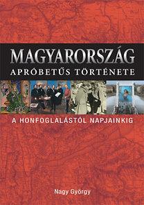 Nagy György: Magyarország apróbetűs története