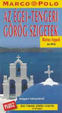 Klaus Bötig: Az égei-tengeri görög szigetek (Marco Polo) - Égei-tengeri görög szigetek útitérképpel