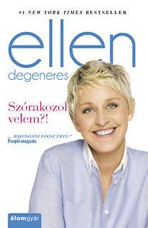 Ellen Degeneres: Szórakozol velem?!