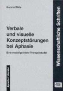 Bilda, Kerstin: Verbale und visuelle Konzeptstörungen bei Aphasie