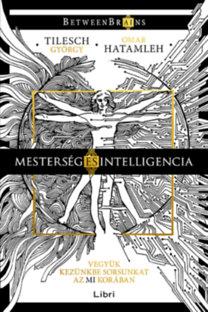 Tilesch György, Omar Hatamleh: Mesterség és intelligencia