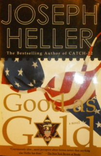 a review of the stories catch 22 and good as gold The us is facing one heck of a catch-22 if it ever tries to legalize weed  story continues  businesses selling pot ensures that the federal government receives a good amount of corporate.