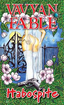 Vavyan Fable: Habospite