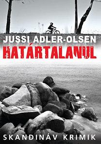 Jussi Adler-Olsen: Határtalanul
