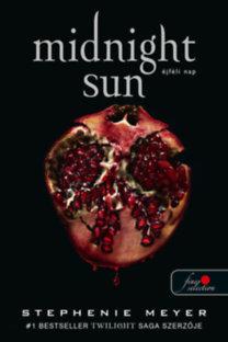 Stephenie Meyer: Midnight Sun - Éjféli nap - puha kötés