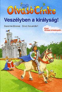 Susanne Blesius; Silvio Neuendorf: Olvasó Cinke - Veszélyben a királyság! - Olvasó Cinke - Első olvasó élményem
