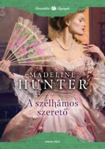 Madeline Hunter: A szélhámos szerető