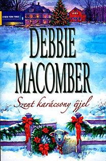 Debbie Macomber: Karácsony cédrusligeten, Ezüstcsengettyűk (Szent karácsony éjjel kötet)