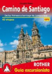Rabe, Cordula: Camino de Santiago (Spanischer Jakobsweg - spanische Ausgabe) - De los Pirineos a Santiago de Compostela. 42 etapas. GPS-Tracks.