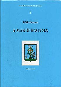 Tóth Ferenc: A makói hagyma