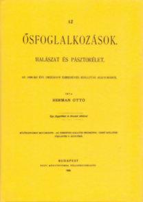 Hermann Ottó: Az ősfoglalkozások halászat és pásztorélet - Az 1896-iki évi országos ezredéves kiállítás alkalmából