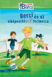 Christian Tielmann: Berci és az elképesztően jó focimeccs