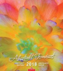 Absztrakt természet - Falinaptár - 2018