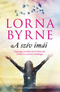 Lorna Byrne: A szív imái