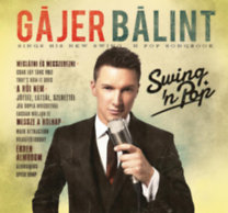 Gájer Bálint: Swing'n Pop - CD