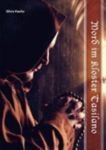 Kaufer, Silvia: Mord im Kloster Tasilano