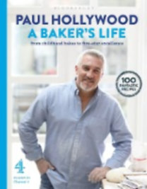 Hollywood, Paul: A Baker's Life
