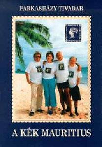 Farkasházy Tivadar: A kék Mauritius