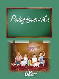 Bertók Rózsa és mtsai (szerk.): Pedagógusetika