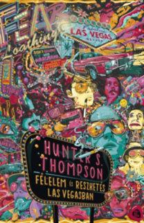 Hunter Stockton Thompson: Félelem és reszketés Las Vegasban