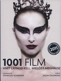 Steven Jay Schneider (Szerk.): 1001 film - Amit látnod kell, mielőtt meghalsz