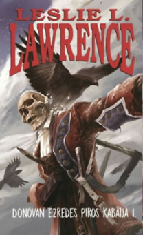 Leslie L. Lawrence: Donovan ezredes piros kabátja I-II.