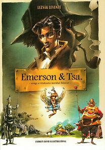 Lezsák Levente: Emerson & Tsa. - Avagy a titokzatos mordiai bűneset