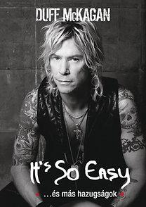 Duff McKagan: It's So Easy ...és más hazugságok