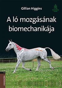 Gillian Higgins: A ló mozgásának biomechanikája