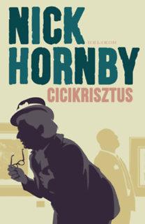 Nick Hornby: Cicikrisztus