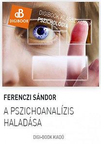 Ferenczi Sándor: A pszichoanalízis haladása