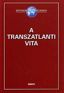 Vincze Hajnalka (szerk.): A transzatlanti vita