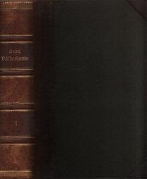 Prof.Dr.Friedrich Ratzel: Völkerkunde I-II. (Erste Band - Mit 590 Abbildungen im Text, 15 Farbendruck und 13 Holzschnitt Tafeln sowie 2 Karten...