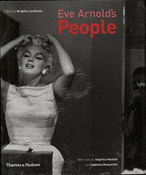 Lardinois, Brigitte: Eve Arnold's People