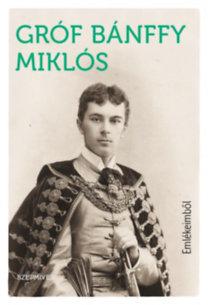 Bánffy Miklós: Emlékeimből