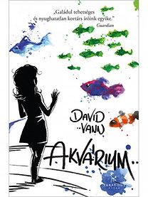 David Vann: Akvárium